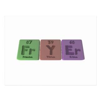 Fryer-Fr-Y-Er-Francium-Yttrium-Erbium.png Postcard