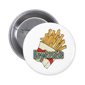 Frytastic ~ French Fries Fantastic Junk Foods 2 Inch Round Button