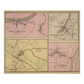 Ft Fairfield, Presque Isle, Caribou Map Poster