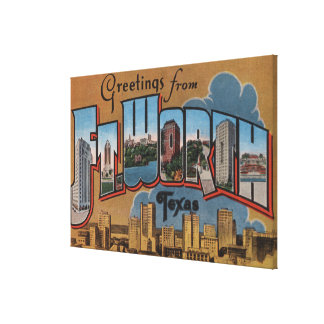 Ft. Worth, Texas - Large Letter Scenes Gallery Wrapped Canvas