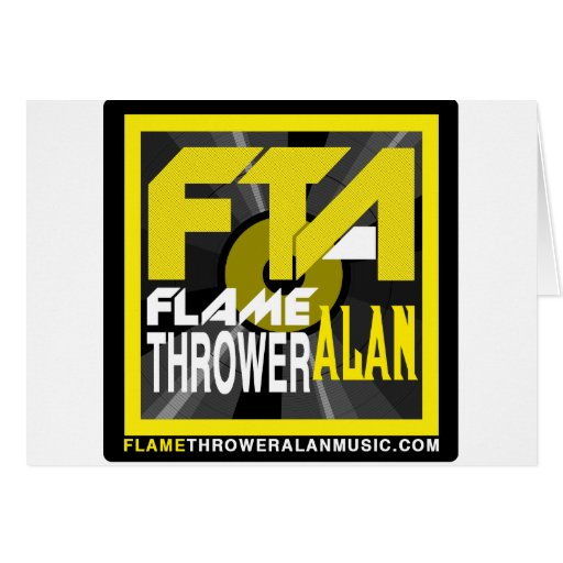 FTA Flame Thrower Alan Music Apparel & Merchandise Cards