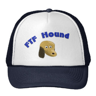 FTF hound Trucker Hat