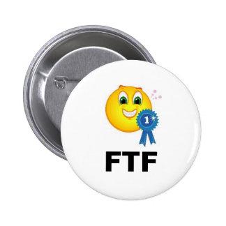 FTF primero para encontrar el Swag de Geocaching d Pin Redondo De 2 Pulgadas