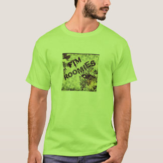 Ftm roomies green T-Shirt