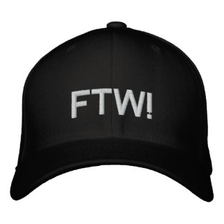 FTW! EMBROIDERED BASEBALL HAT