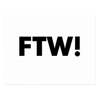 ¡FTW! ¡Para el triunfo! Postal