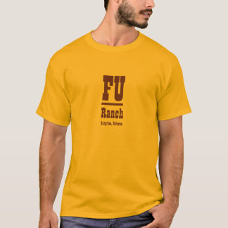 Fu Bar Ranch T-Shirt