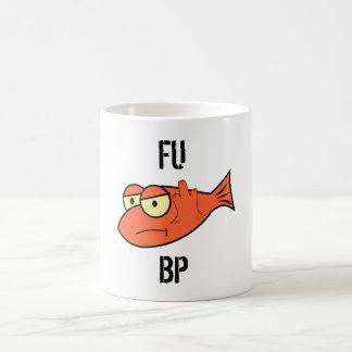 FU BP COFFEE MUG
