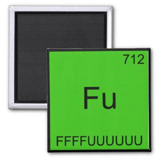 Fu - FFFFUUUUUUU Funny Element Meme Chemistry Tee 2 Inch Square Magnet