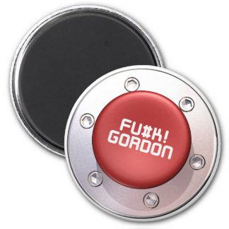 FU#K! GORDON MAGNET