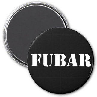 FUBAR 3 INCH ROUND MAGNET