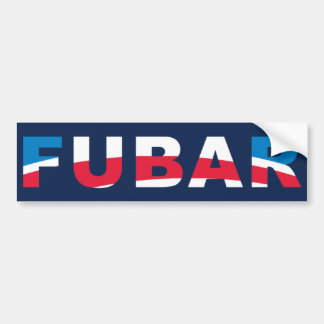 FUBAR BUMPER STICKER