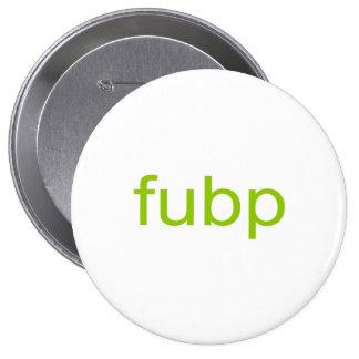 FUBP PIN REDONDO DE 4 PULGADAS