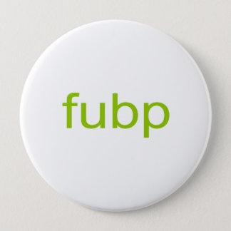 FUBP PINBACK BUTTON