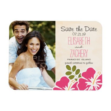 Beach Themed Fuchsia Hibiscus Photo Save the Date Magnet