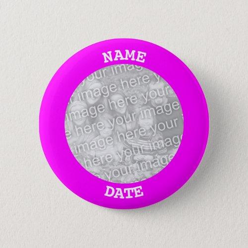 Fuchsia Personalized Round Photo Frame Pinback Button