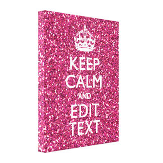 Fuchsia Pink Keep Calm Have Your Text Canvas Print