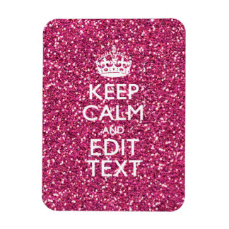 Fuchsia Pink Keep Calm Have Your Text Magnet