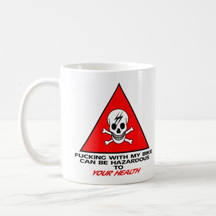 Fuck W My Bike Coffee Mug