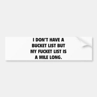 Fucket List Bumper Sticker