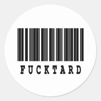 fucktard barcode design classic round sticker