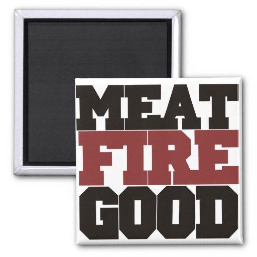 Fuego de la carne BUENO Imán Cuadrado