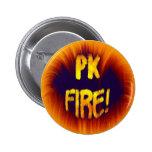 ¡FUEGO DE PK! PIN REDONDO DE 2 PULGADAS