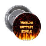 Fuego del mundo el solos y rojo más calientes de l pin
