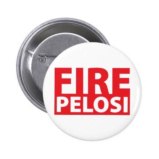 Fuego Pelosi Pin Redondo De 2 Pulgadas