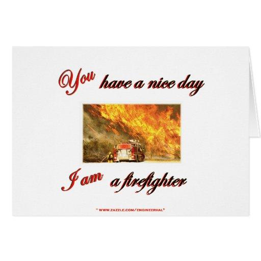 Fuego usted tiene Niza un día Vetigation Tarjeta De Felicitación