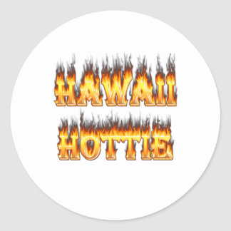 Fuego y llamas de Hawaii Hottie Pegatina Redonda