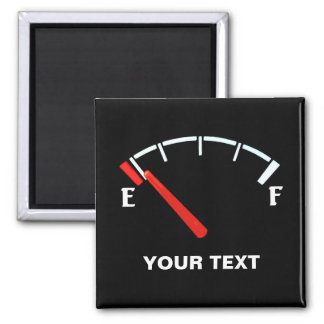 Fuel Gauge Gas Tank Full/Empty (personalized) 2 Inch Square Magnet