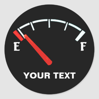 Fuel Gauge Gas Tank Full/Empty (personalized) Classic Round Sticker