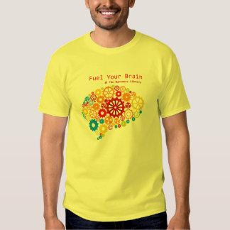 Fuel Your Brain T Shirt