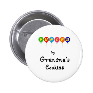Fueled by Gramma's Cookies 2 Inch Round Button