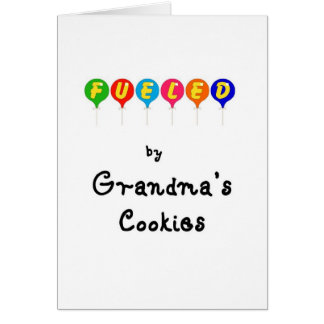 Fueled by Gramma's Cookies Card