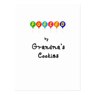Fueled by Gramma's Cookies Postcard