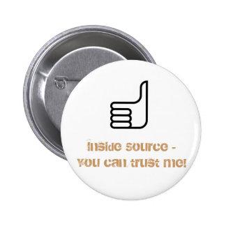 ¡Fuente interior - usted puede confiarme en! Pin Redondo 5 Cm