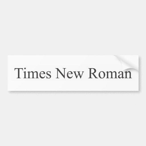 FUENTE - Times New Roman Pegatina Para Auto