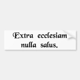 Fuera de la iglesia no hay salvación etiqueta de parachoque