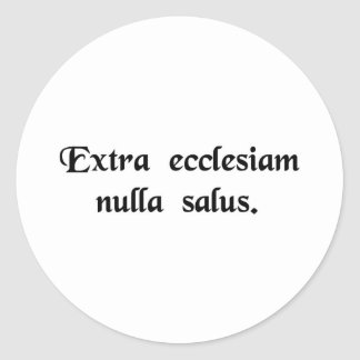Fuera de la iglesia no hay salvación pegatina redonda