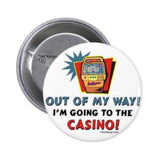 Fuera de mi casino de la manera pin redondo 5 cm