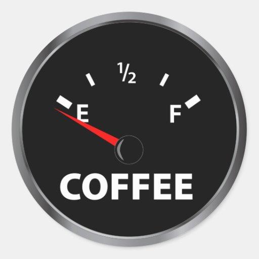 Fuera del indicador de la gasolina del café pegatina redonda