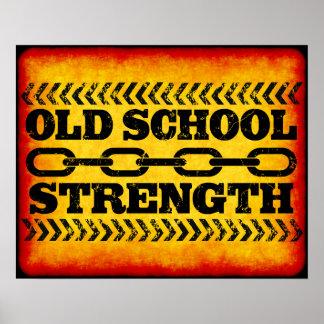 Fuerza de la escuela vieja impresiones