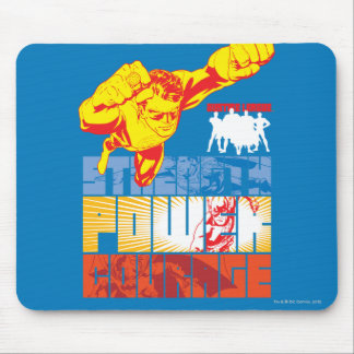 Fuerza de la liga de justicia. Poder. Valor. Carác Mouse Pad