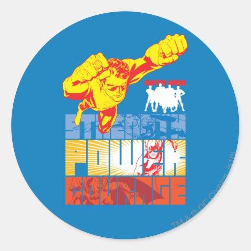 Fuerza de la liga de justicia. Poder. Valor. Carác Pegatinas Redondas