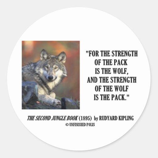 Fuerza de Rudyard Kipling de la cita del lobo del Pegatina Redonda