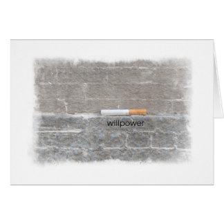Fuerza de voluntad a abandonar el fumar de tarjeta de felicitación