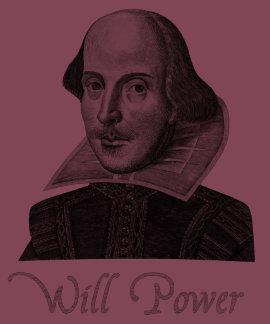 Fuerza de voluntad de William Shakespeare Camisetas