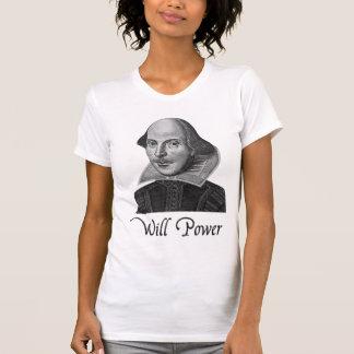 Fuerza de voluntad de William Shakespeare Camiseta